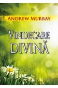 Vindecare divină - Andrew Murray