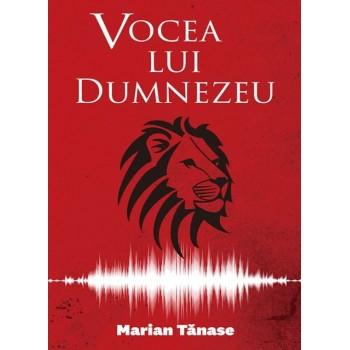 Vocea lui Dumnezeu - Marian Tănase