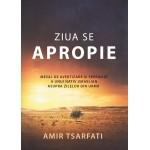 Ziua se apropie. Mesaj de avertizare și speranță a unui nativ israelian asupra zilelor din urmă - Amir Tsarfati