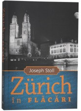 Zurich in flăcări - Joseph Stoll