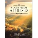 A doua venire a lui Isus - M. R. De Haan