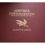 Adevarul dispensational - Clarance Larkin