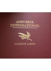 Adevarul dispensational - Clarance Larkin