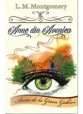 Anne din Avonlea. Seria - Anne de la Green Gables - L.M Montgomery