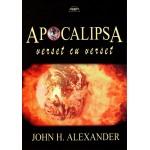 Apocalipsa verset cu verset - John H. Alexander