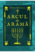 Arcul de arama - Elizabeth George Speare