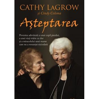 Asteptarea - Cathy LaGrow