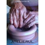 Atelierul - Cornelia Purcar