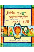 Biblia povesteste despre Isus - Sally Lloyd-Jones
