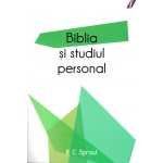 Biblia si studiul personal - R. C. Sproul
