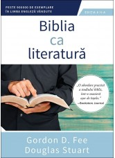 Biblia ca literatura - ed. a II-a - Gordon D. Fee