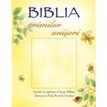 Biblia primilor anisori - Lois Rock si Andrew Rowland
