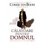 Calatoare pentru Domnul - Corrie Ten Boom si Jamie Buckingham