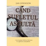 Cand sufletul asculta - Jan Johnson