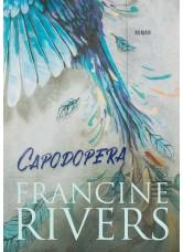 Capodopera - Francine Rivers