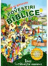 Povestiri biblice: Cauta si Gaseste - Noul Testament