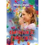 Cautator al fericirii - Benoni Catana