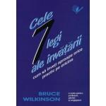 Cele 7 legi ale invatarii - Bruce Wilkinson
