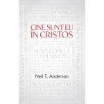Cine sunt eu in Cristos - Neil T. Anderson