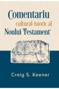 Comentariul cultural-istoric al Noului Testament - Craig S. Keener