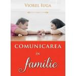 Comunicarea in familie - Viorel Iuga