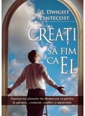 Creati sa fim ca El - J. Dwight Pentecost