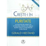 Creste-i in puritate - Gerald Hiestand