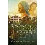 Culoarea sufletului (Surorile din comitatul Shenandoah - vol.3) - Michael Phillips