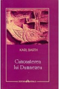 Cunoasterea lui Dumnezeu - Karl Barth