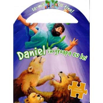 Carte puzzle - Daniel in groapa cu lei (Seria: Ia-ma cu tine!)