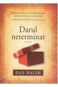 Darul neterminat - Dan Walsh