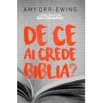 De ce ai crede Biblia? - Amy Orr - Ewing