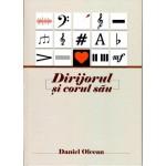 Dirijorul si corul sau - Daniel Olcean