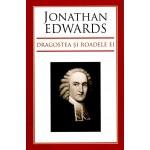 Dragostea si roadele ei - Jonathan Edwards