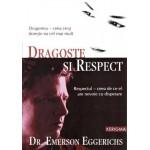 Dragoste si respect - Emerson Eggerichs