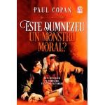 Este Dumnezeu un monstru moral? Sa Il intelegem pe Dumnezeul Vechiului Testament - Paul Copan