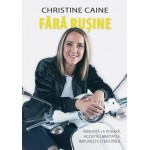 Fara rusine - Christine Caine