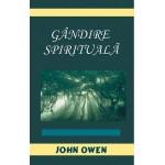 Gandire spirituala - John Owen