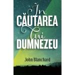 In cautarea lui Dumnezeu - John-Blanchard