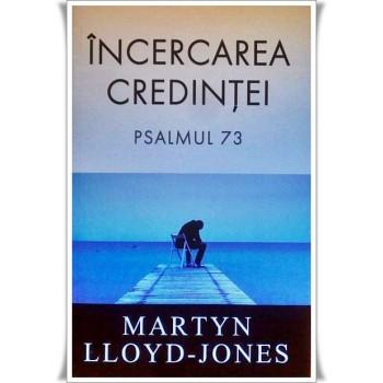 Incercarea credintei - Martyn Lloyd-Jones