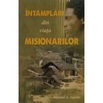 Intamplari din viata misionarilor - Mildred A. Martin