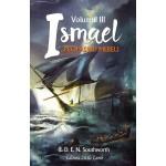 Ismael... propasind mereu - vol.3 - E.D.E.N. Southworth
