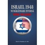 Israel 1948. Numaratoarea inversa spre nicaeri - Don K. Preston