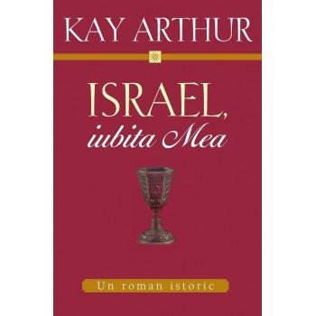 Israel iubita Mea - Kay Arthur