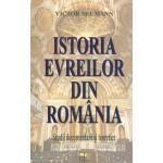 Istoria evreilor din Romania. Studii documentare si teoretice - Victor Neumann