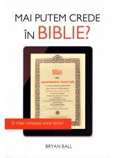 Mai putem crede in Biblie? Si chiar conteaza acest lucru? - Bryan Ball