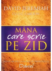 Mana care scrie pe zid - David Jeremiah