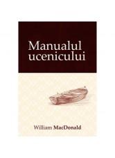 Manualul ucenicului - William MacDonald