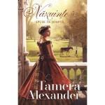 Nazuinte spuse in soapta - vol.1 - Tamera Alexander
