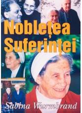 Nobletea suferintei - Sabina Wurmbrand